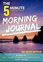 Morning Journal: A Gratitude and Daily Reflection Journal (120 page)