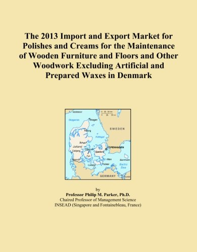 The 2013 Import and Export Market for Polishes and Creams for the Maintenance of Wooden Furniture and Floors and Other Woodwork Excluding Artificial and Prepared Waxes in Denmark