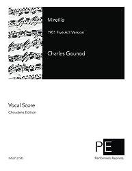 Mireille: 1901 Five Act Version