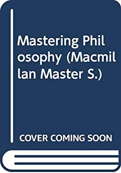 Paperback Mastering Philosophy (Macmillan Master) Book