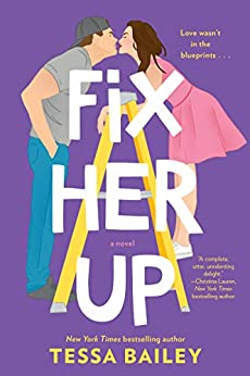 Fix Her Up by Tessa Bailey, Hot & Hammered 1
