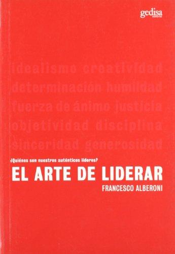 El arte de liderar (Psicologia) (Spanish Edition)