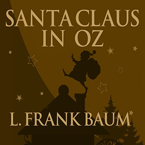 Santa Claus in Oz audiobook cover art