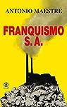 Franquismo S.A: 13 par Maestre Hernández