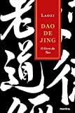 Dao de Jing O Livro do Tao: o Livro do Tao (Tao te Ching)