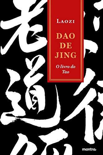 Dao de Jing: O Livro do Tao (Tao te Ching)