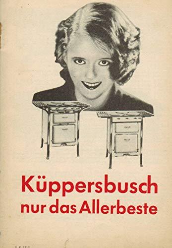 Küppersbusch nur das Allerbeste (Gaskocher und Gasherde Katalog Nr. F.K.1117)