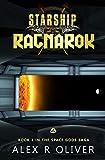 Starship Ragnarok: A Norse Gods Space Opera (Space Gods Book 1) (English Edition)