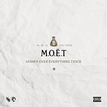 M.O.E.T.
