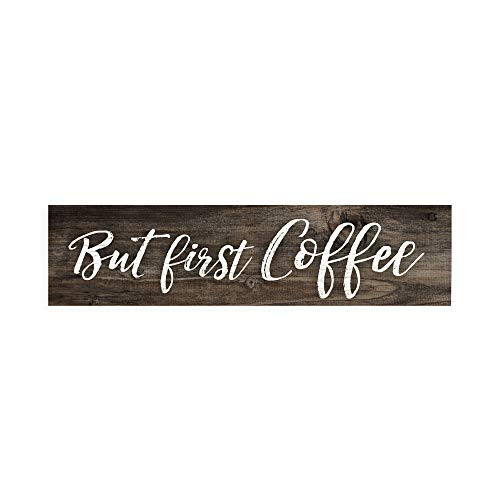 P. Graham Dunn But First Coffee Script Design Distressed 6 x 1.5 Miniature Pine Wood Tabletop Sign Plaque