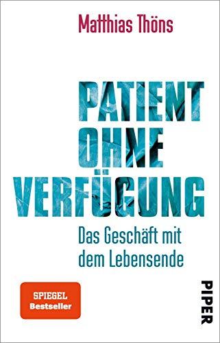 Patient ohne Verfügung: Das Geschäft mit dem Lebensende