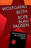 Rote Blaupausen: Eine kurze Geschichte der sozialistischen Utopien