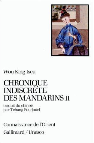 Chronique indiscrète des mandarins, tome II