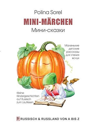 Mini-Märchen: Kleine Kindergeschichten auf Russisch zum Lautlesen