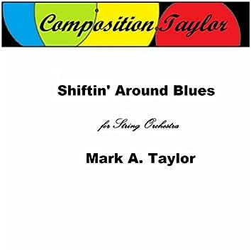 Shiftin Around Blues
