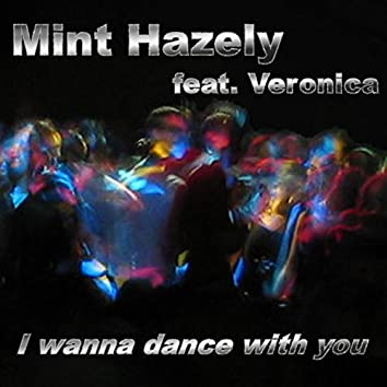 I Wanna Dance with You