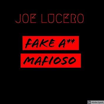 Fake Ass Mafioso