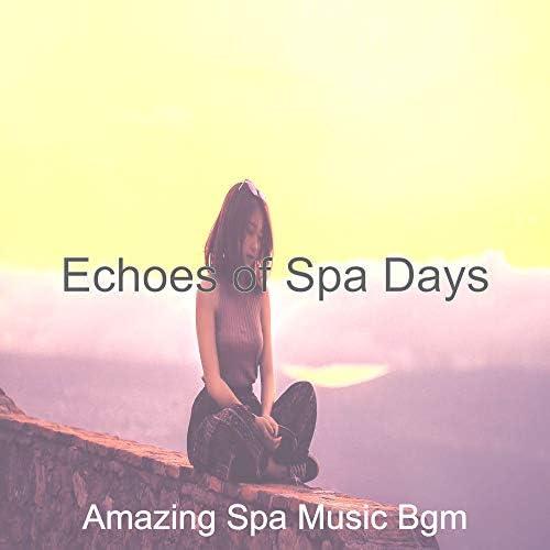 Amazing Spa Music Bgm