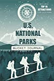 U.S. National Parks Bucket Journal: Record all your trips - Passport Stamps Book & Outdoor Adventure Log | Gifts for Hikers & Nature lovers (USA National Parks Bucket Journals)