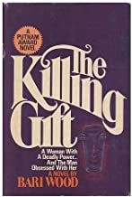 The killing gift: A novel