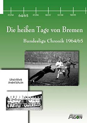 Bundesliga Chronik 1964/65. Werders Überraschungscoup