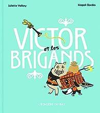 Victor et les brigands par Magali Bardos