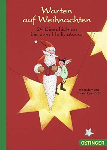 Warten auf Weihnachten: 24 Geschichten bis zum Heiligabend