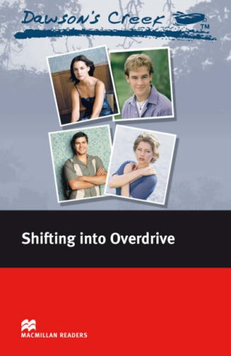 Macmillan Readers Dawson's Creek 4 Shifiting Into Overdrive Elementary Without CDの詳細を見る