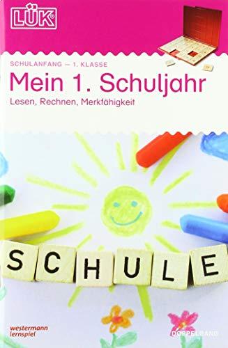 LÜK-Übungshefte: LÜK: Mein 1. Schuljahr: Lesen, Rechnen, Merkfähigkeit