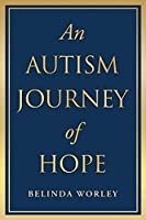 An Autism Journey of Hope