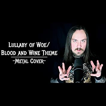 Lullaby of Woe / Blood and Wine Theme