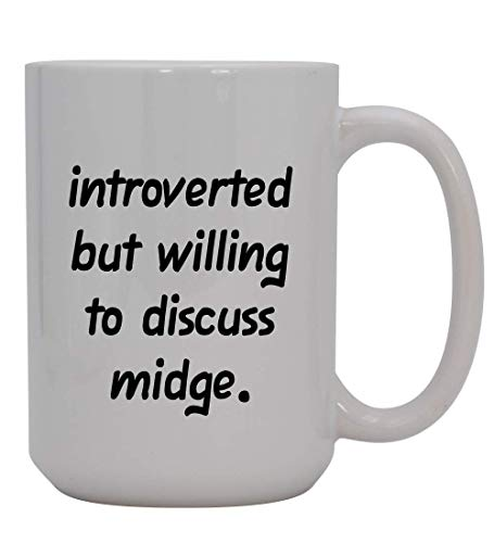 Introverted But Willing To Discuss Midge - 15oz Ceramic White Coffee Mug Cup, Light Green