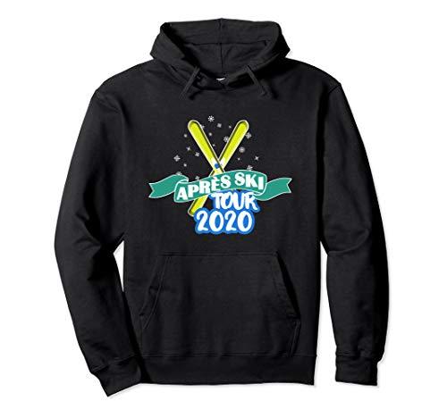 Apres Ski Tour 2020 Schöner Skitag zu Ende Winter Party Pullover Hoodie