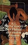 In der Südsee II. Der Palast der vielen Frauen. Roman. ( Romantische Romane) - Robert Louis Stevenson