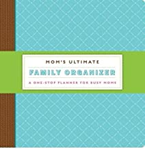 Mom's Ultimate Family Organizer: A One-Stop Planner for Busy Moms