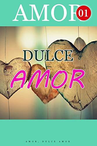 Amor, Dulce Amor de Mano Book