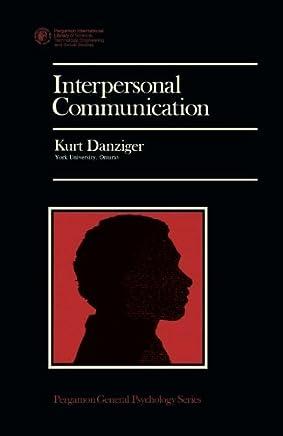 Interpersonal Communication: Pergamon General Psychology Series