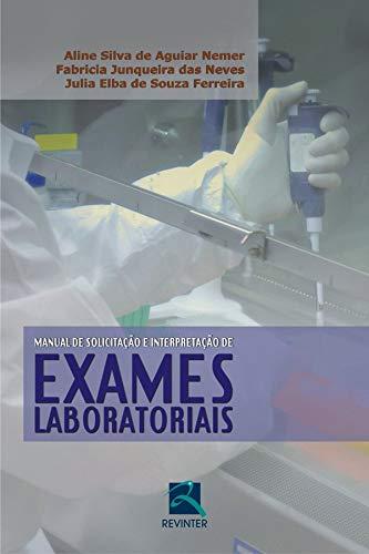 Manual de Solicitação e Interpretação de Exames Laboratoriais