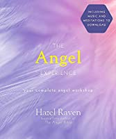 The Angel Experience: Your Complete Angel Workshop Book with Audio Downloads (Experience Series)