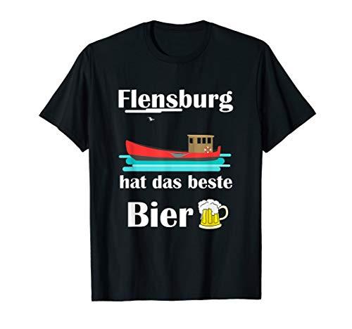 Flensburg hat das beste Bier T-Shirt