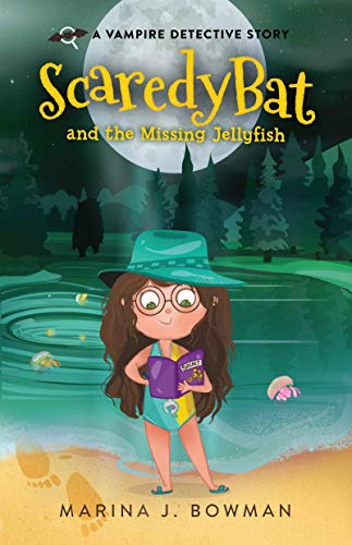 Scaredy Bat And The Missing Jellyfish by Marina J. Bowman ebook deal