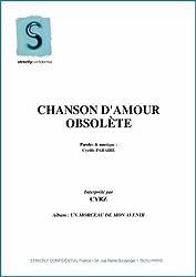CHANSON D\'AMOUR OBSOLETE