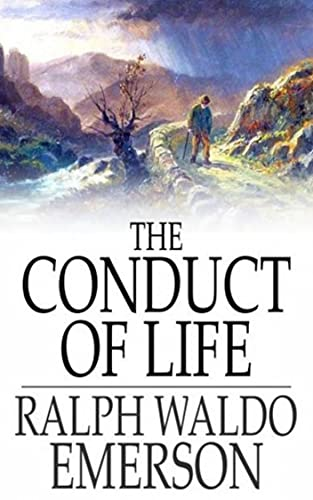 The Conduct of Life (English Edition)