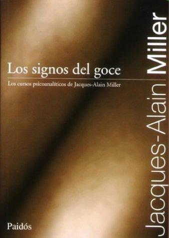 Los Signos del Goce (Spanish Edition)