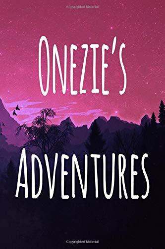 Onezie's Adventures