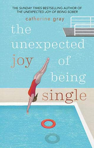 The Unexpected Joy of Being Single Titelbild