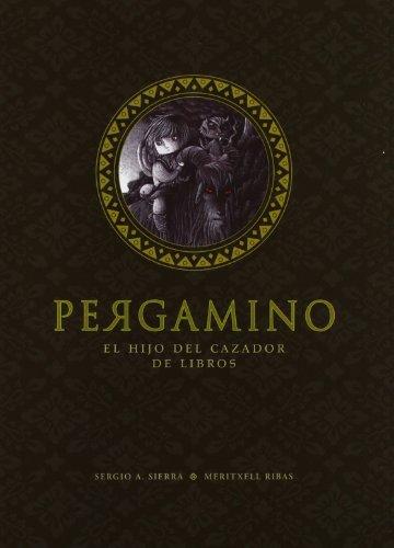 Pergamino: El hijo del cazador de libros: 31 (Narrativa singular)
