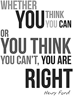 Whether You Think You Can Or Think You Can Not You Are Right Typography Print - Motivational Poster - Inspirational Office Art 13x19
