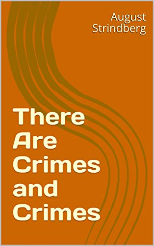 There Are Crimes and Crimes (English Edition)