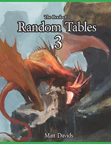 The Book of Random Tables 3: Fantasy Role-Playing Game Aids for Game Masters (The Books of Random Tables)